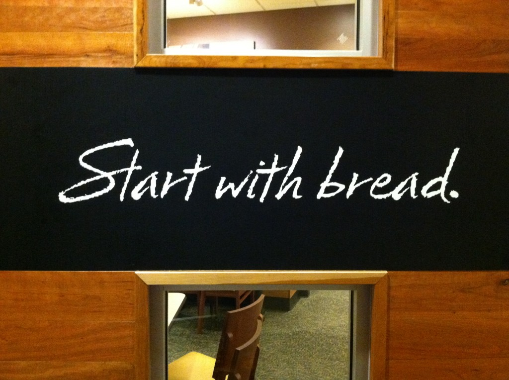 This greets you in the entrance to the newest Panera in town. Assignment: write about everything that sentence might mean.